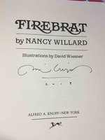 FIREBRAT. by Willard, Nancy. Illustrated and signed by David Wiesner.