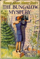 THE BUNGALOW MYSTERY: Nancy Drew Mystery Stories #3. by Keene, Carolyn [Mildred Wirt Benson].