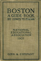 BOSTON: A GUIDE BOOK. by Bacon, Edwin M. (1844-1916)