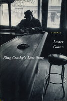 BING CROSBY'S LAST SONG. by Goran, Lester.