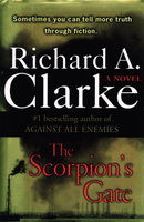 THE SCORPION'S GATE. by Clarke, Richard A.