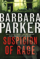 SUSPICION OF RAGE. by Parker, Barbara
