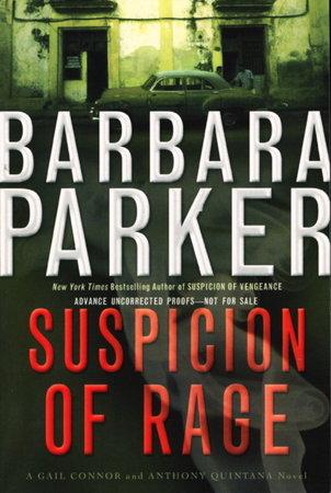 SUSPICION OF RAGE. by Parker, Barbara