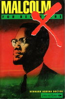 MALCOLM X FOR BEGINNERS by Aquina Doctor, Bernard.