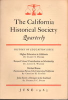 CALIFORNIA HISTORICAL SOCIETY QUARTERLY, Vol. XLII (42), Number 2, JUNE, 1963. by Servin,Manuel P. Editor