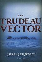 THE TRUDEAU VECTOR. by Jurjevics, Juris.