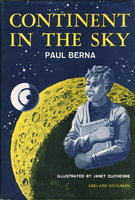 CONTINENT IN THE SKY. by Berna, Paul (pseudonym of Jean-Marie-Edmond Sabran, 1908-1994.)
