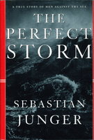 THE PERFECT STORM. by Junger, Sebastian.