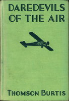 DAREDEVILS OF THE AIR: Air Combat Stories #1. by Burtis, Thomson,