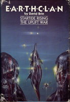 EARTHCLAN: Startide Rising; The Uplift War. by Brin, David.