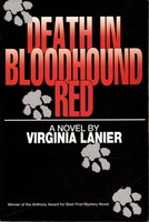 DEATH IN BLOODHOUND RED. by Lanier, Virginia.