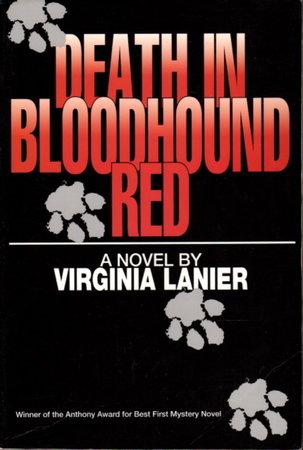 DEATH IN BLOODHOUND RED. by Lanier, Virginia.