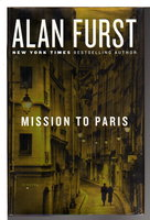 MISSION TO PARIS. by Furst, Alan.