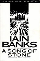 A SONG OF STONE. by Banks, Iain