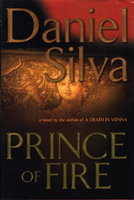 PRINCE OF FIRE. by Silva, Daniel.