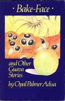 BAKE-FACE AND OTHER GUAVA STORIES. by Adisa, Opal Palmer.
