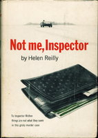 NOT ME, INSPECTOR. by Reilly, Helen.