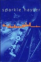 THE CHELSEA GIRL MURDERS: A Robin Hudson Mystery. by Hayter, Sparkle.