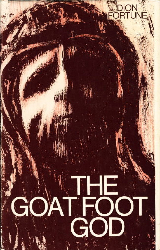THE GOAT FOOT GOD  by Fortune, Dion (Violet Mary Firth… - bookfever com