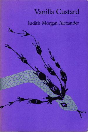 VANILLA CUSTARD. by Alexander, Judith Morgan.