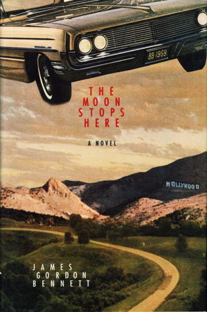 THE MOON STOPS HERE. by Bennett, James Gordon