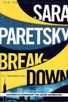 BREAKDOWN. by Paretsky, Sara.
