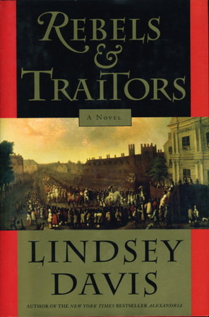 REBELS AND TRAITORS. by Davis, Lindsey.