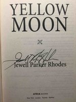 YELLOW MOON. by Rhodes, Jewell Parker.