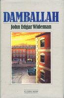 DAMBALLAH. by Wideman, John Edgar.