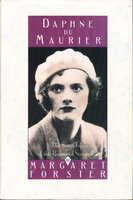 DAPHNE DU MAURIER: The Secret Llife of the Renowned Storyteller. by [du Maurier, Daphne] Forster, Margaret.