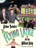 THE FLYING LATKE. by Yorinks, Arthur. Illustrated by by William Steig.
