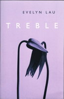 TREBLE. by Lau, Evelyn.