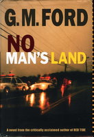 NO MAN'S LAND. by Ford, G. M.
