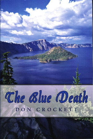 THE BLUE DEATH. by Crockett, Don.