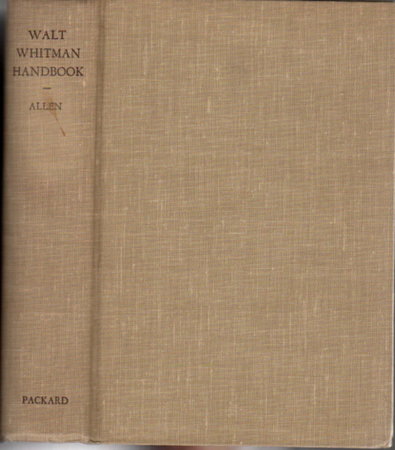 WALT WHITMAN HANDBOOK. by Allen, Gay Wilson.