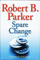 SPARE CHANGE. by Parker, Robert B.