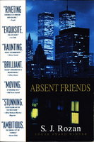 ABSENT FRIENDS. by Rozan, S. J.
