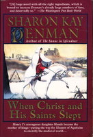 WHEN CHRIST AND HIS SAINTS SLEPT. by Penman, Sharon Kay.
