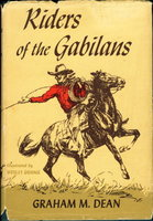 RIDERS OF THE GABILONS. by Dean, Graham M.