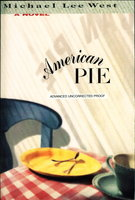 AMERICAN PIE. by West, Michael Lee.
