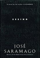 SEEING. by Saramago, Jose.