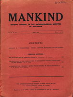 """The Healing Art in Primitive Society"" in MANKIND: Official Journal of the Anthropological Societies of Australia Volume 4 Number 10. May 1953 by Cleland, J. B. and others."