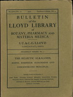 THE ECLECTIC ALKALOIDS, RESINS, RESINOIDS, OLEO-RESINES AND CONCENTRATED PRINCIPLES (Bulletin of the Lloyd Library of Botany, Pharmacy and Materia Medica, #12, Pharmacy Series, No. 2, 1910) by Lloyd, John Uri.