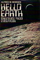 HELLO EARTH: Greetings from Endeavour. by Worden, Alfred M.