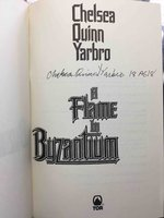 A FLAME IN BYZANTIUM. by Yarbro, Chelsea Quinn