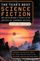 THE YEAR'S BEST SCIENCE FICTION: Eighteenth (18th) Annual Collection. by [Anthology, signed] Dozois, Gardner (editor); John Kessel, Charles Stross, Ursula K. Le Guin,Nancy Kress, Robert Charles Wilson, Alastair Reynolds, Lucius Shepard, and others (contributors)
