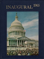 THRESHOLD OF TOMORROW: THE GREAT SOCIETY: The Inauguration of Lyndon Baines Johnson and Hubert Horatio Humphrey January 20, 1965 by Petit, Don, editor.