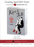 KISS & TELL: A Romantic Resume, Ages 0 to 22. by MariNaomi.