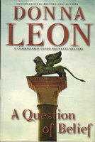 A QUESTION OF BELIEF. by Leon, Donna.