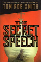 THE SECRET SPEECH. by Smith, Tom Robb,